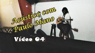 Raul Seixas Cover Acustico Com Paulo Mano V4