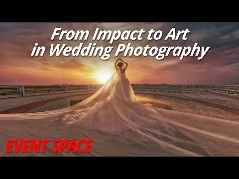 From Impact to Art in Wedding Photography