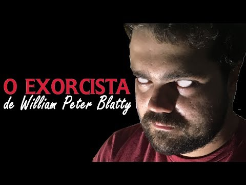 Sobre o Livro: O Exorcista - William Peter Blatty | Lidos e Curtidos