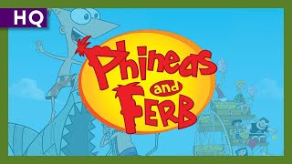 Phineas and Ferb (2007-2015) Intro