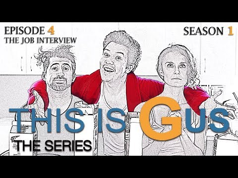 THIS IS GUS - S1 Episode 4 - The Job Interview