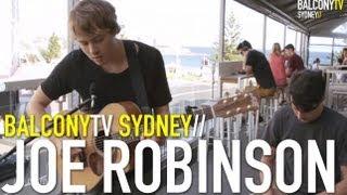 JOE ROBINSON - OUT ALIVE (BalconyTV)