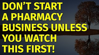 How to Start a Pharmacy Business | Including Free Pharmacy Business Plan Template