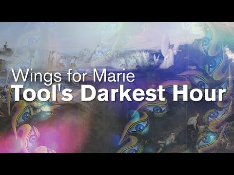 Wings for Marie: Tool's Darkest Hour