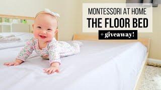 MONTESSORI AT HOME: The Montessori Floor Bed (+ Giveaway!)