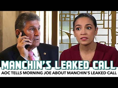 AOC Tells Morning Joe About Manchin's Leaked Call With Billionaire Donors