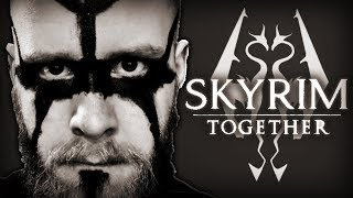 SKYRIM TOGETHER IS COMING, BOYS! - (A Multiplayer Mod)
