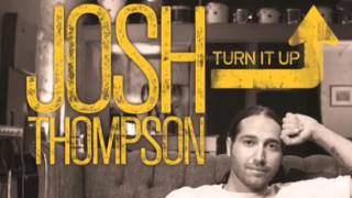 Josh Tompson- Wanted Me Gone