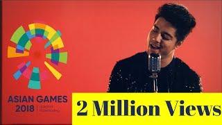 Meraih Bintang (Hindi) - Himmat Ke Pankh | Asian Games 2018 Official Theme Song | Siddharth Slathia