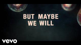 Noah Schnacky Maybe We Will (2020 Version)