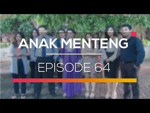 Anak Menteng - Episode 64
