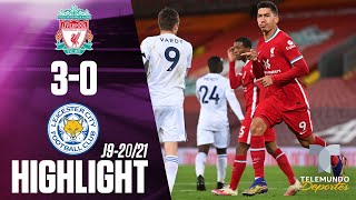 Highlights & Goals | Liverpool vs. Leicester City 3-0 | Telemundo Deportes