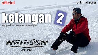 Wandra - Kelangan 2 (Official Lyric Video)