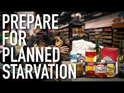 Planned Starvation & Food Shortage Coming As Food Prices Rise To Dangerous Levels!! - Must Video