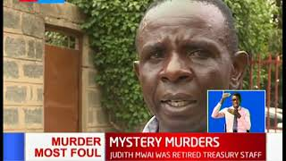 Police have begun a probe into the death of  a mother and daughter in Nairobi South B