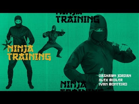 Dashawn Jordan, Alex Midler, & Ivan Monteiro - Ninja Training