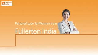 Apply For Personal Loan for Women | Fullerton India