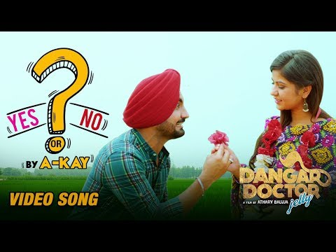 Yes Or No (Dangar Doctor Jelly)  A kay
