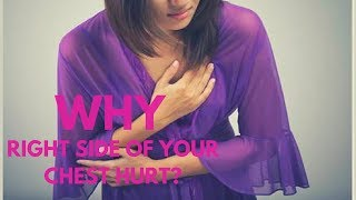 Why Does the Right Side of Your Chest Hurt