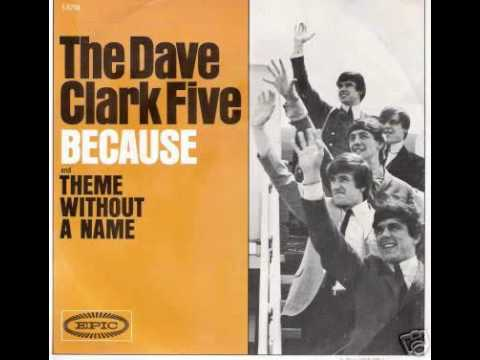 BECAUSE--THE DAVE CLARK FIVE (NEW ENHANCED RECORDING) …