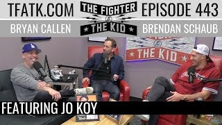 The Fighter and The Kid - Episode 443: Jo Koy