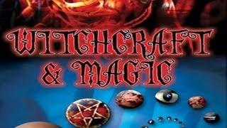 Witchcraft and Magic - Magic