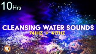 Chakra Cleansing Solfeggio Pure Tone 741 Hz + 417 Hz Dengan Suara Air - Meditasi Tidur