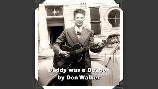 Daddy Was a Deacon