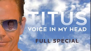 Christopher Titus • Voice In My Head • Full Special