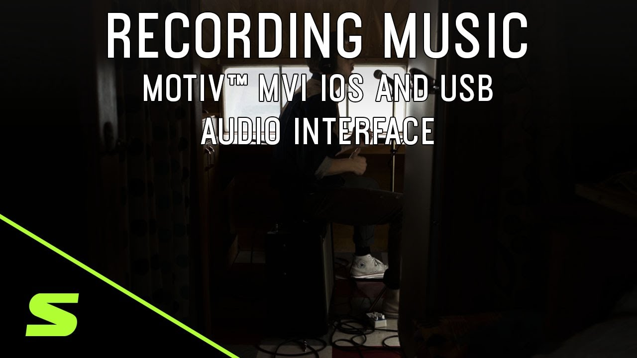 Recording Music with Shure MOTIV™ MVi iOS and USB Audio Interface