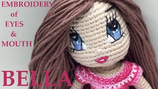 Hand Embroidery Of Eyes And Mouth For Crochet Doll Bella
