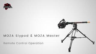 MOZA Slypod/Slypod E Tutorial: Part 05 – Remote Control Operation
