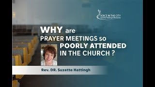 Why are prayer meetings so poorly attended in the church? - #RevivalPrayer EP06