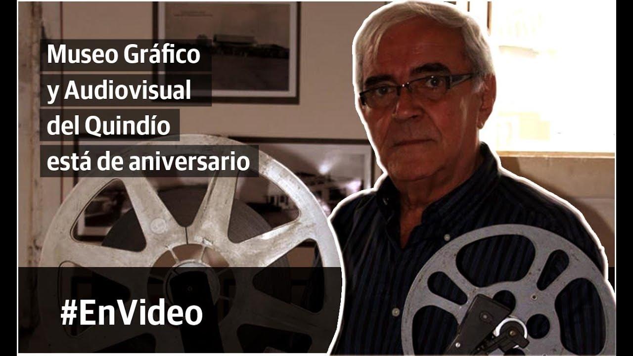 Museo Gráfico y Audiovisual del Quindío está de aniversario