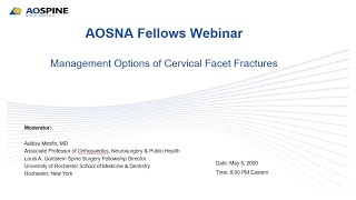 May 5, 2020 Aosna Fellows: Management Options Of Cervical Facet Fractures