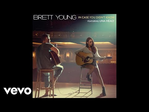 Brett Young - In Case You Didn't Know (Static Video) ft. Una Healy