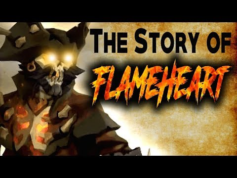 THE STORY OF CAPTAIN FLAMEHEART // SEA OF THIEVES - The most notorious pirate to ever die!