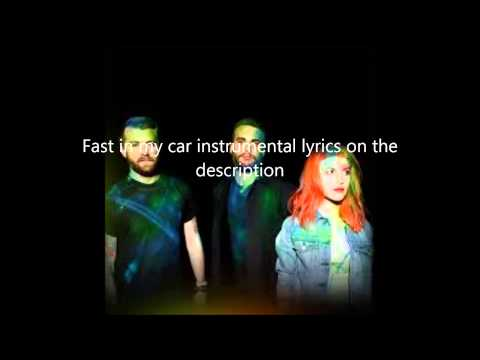 Fast in my car-Paramore instrumental (Lyrics in the description)