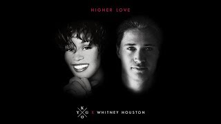 Kygo, Whitney Houston   Higher Love
