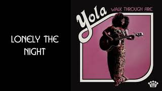 Yola   Lonely The Night [Official Audio]