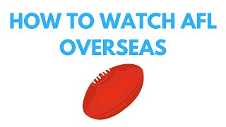 How to watch the AFL online outside of Australia