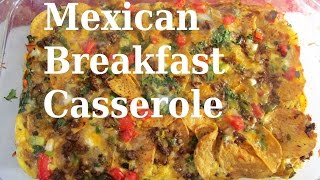 Mexican Breakfast Casserole ( One Of The Best ) #Recipe189CFF