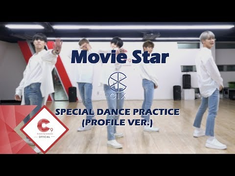 CIX (씨아이엑스) - 'Movie Star' Special Dance Practice (Profile ver.)