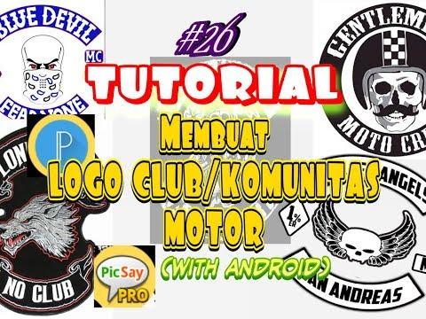 #13.TUTORIAL BUAT LOGO CLUB /komunitas MOTOR | MENGGUNAKAN PICSAYPRO DAN PIXELLAB