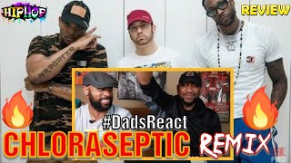 DADS REACT | CHLORASEPTIC (REMIX) x EMINEM Ft. 2 CHAINZ & PHRESHER | BREAKDOWN