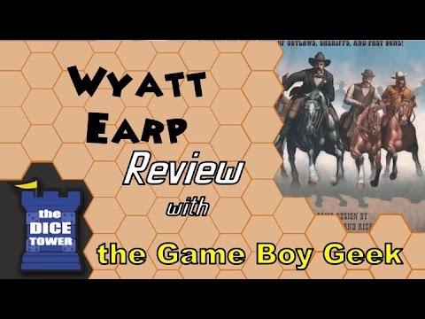 The Game Boy Geek (Dice Tower) Reviews Wyatt Earp