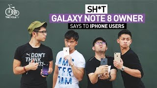 Sh*t Galaxy Note 8 Owner Says To iPhone Users   TricycleTV