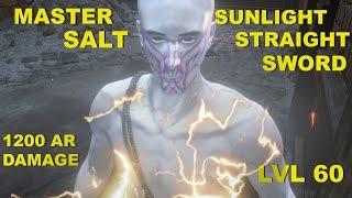 DARK SOULS 3 META!: 1200 AR @ LVL 60   SUNLIGHT STRAIGHT SWORD PART 2