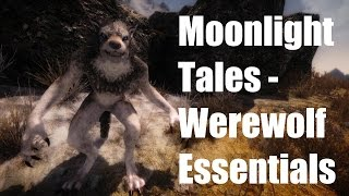 Skyrim Mods - Moonlight Tales - Werewolf Essentials