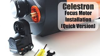 How to Install the Celestron Focus Motor (Quick Version)